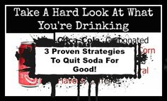 Method to quitting#soda for good http://foodbabe.com/2016/08/03/3-proven-strategies-to-quit-soda-for-good/