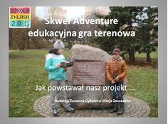 "Nasza gra ""Skwer Adventure"" sprawdzona w terenie! Baseball Cards, Adventure, Sports, Author, Hs Sports, Adventure Movies, Adventure Books, Sport"