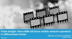 Flash Insight: How eSIM will force mobile network operators to differentiate further
