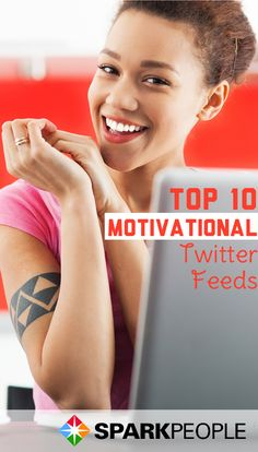 10 Motivational Twitter Feeds to Follow Today. Need some motivation? Try these Twitter feeds! | via @SparkPeople