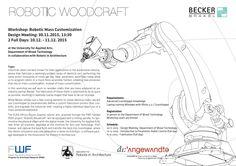 Robotic Woodcraft - Robot, Pavilion, Wood Crafts, Workshop, Design, Woodwind Instrument, Deko, Atelier, Robotics