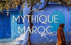 Mythique Maroc