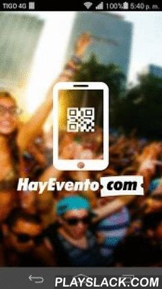 HayEvento Lector  Android App - playslack.com , Si estas publicando eventos en HayEvento.com descarga HayEvento Lector que es la utilidad que te permite verificar las entradas de tu eventos ya sea de pago o gratuito.De esta forma podrás saber en tiempo real la cantidad de entradas usadas y muchas más información sobre tu evento.