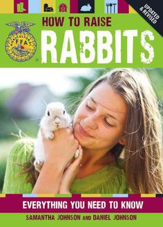 Rabbits are wonderful animals to raise, whether as pets or as livestock on a farm. They are especially great as starter animals for children who participate in 4-H or other rabbit shows. Before you em