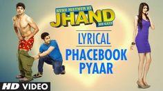 Phacebook Pyaar Song | Kuku Mathur Ki Jhand Ho gayi | Tulsi Kumar | Dr. Palash Sen  http://www.onlinevideosongs.com/2014/05/phacebook-pyaar.html