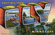 Greetings from Ely, Minnesota - Large Letter Postcard by Shook Photos, via Flickr