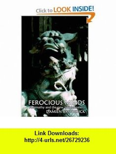 Ferocious Minds Polymathy and the new Enlightenment (9780809544738) Damien Broderick , ISBN-10: 0809544733  , ISBN-13: 978-0809544738 ,  , tutorials , pdf , ebook , torrent , downloads , rapidshare , filesonic , hotfile , megaupload , fileserve