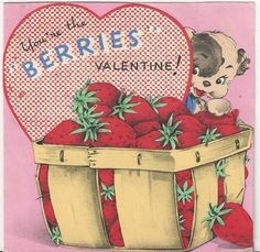 You're the berries Valentine!