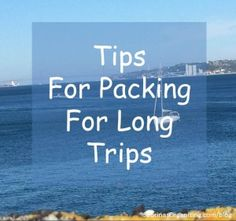 packing for long trips - tips and tricks to make your vacation a relaxing one. #travel #tips #summer