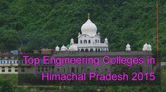 Top Engineering Colleges in Himachal Pradesh 2015