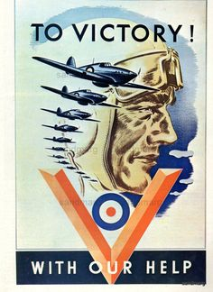 To Victory ! With Our Help, 1941 An extremely rare 'To Victory' original poster dated The scene depicting Hawker Hurricanes flying in formation, published to recruit for the Canadian Air Force in support of the War effort. Poster Ads, Poster Prints, Art Print, Ww2 Propaganda Posters, Travel Posters, Vintage Posters, Victorious, Wwii, Japan