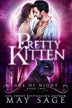 Pretty Kitten (Age of Night Book 2) by [Sage, May]