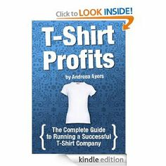 Are you looking to start a t-shirt business? If so, check out T-shirt Profits by Andreea Ayers, a t-shirt entrepreneur who got her t-shirts in more than 300 stores and 200 media outlets.