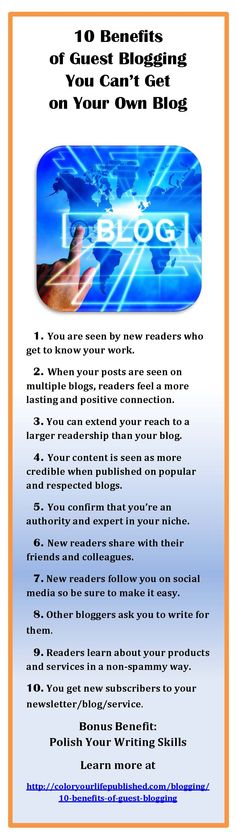 10 benefits you get from guest blogging that you can't get from your own blog. http://coloryourlifepublished.com/blogging/10-benefits-of-guest-blogging