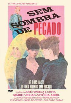 Sem sombra de pecado Realizador: José Fonseca e Costa 1983