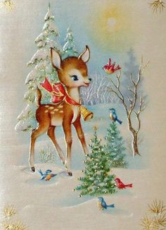 Vintage Christmas card. I think I remember seeing this, but maybe I'm just remembering Bambi.