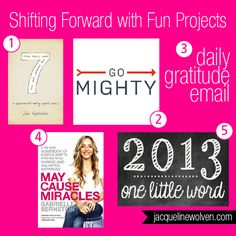 7 from Jen Hatmaker, Go Mighty, Superhero Gratitude Email, May Cause Miracles and #OneLittleWord 2013 Projects
