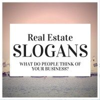 real estate slogans and ideas