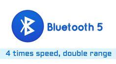 Bluetooth 5 lancement le 16 juin, vitesse et portée plus grande