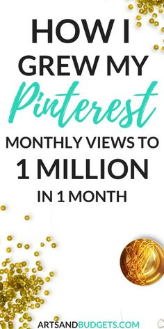 Are you looking to grow your rank on Pinterest this month? This post shares how I grew my Pinterest Monthly views to over 1 million in 4 weeks. | Pinterest marketing| How to grow Pinterest traffic | How to grow Pinterest followers | How to grow Pinterest account fast| #pinterestmarketing  #pinteresttips #Pinteresttraffic