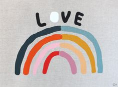 Rachel Castle print LOVE is part of - Linen 'Love' artwork printed on linen, with hand embroidered 'Cx' by artist Rachel Castle Made in Australia Knitted Cushions, Rainbow Art, Rainbow Live, Rainbow Magic, Foto Art, Australian Artists, Goods And Services, Quilt Cover, Rainbows
