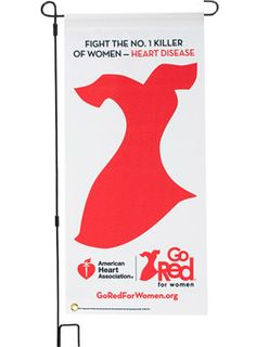 Go Red For Women Garden Flag with Stand