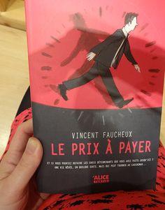 Le prix à payer * Vincent Faucheux dès 14 ans.