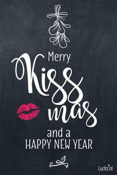 Happy New Year Quotes :Merry Kissmas and a Happy New Year. Happy New Year Images, Happy New Year Quotes, Quotes About New Year, Happy New Year 2020, Happy Quotes, Funny Quotes, Christmas Greetings Quotes Funny, Christmas Humor, Merry Christmas Quotes