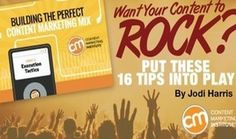 Want your Content to Rock? Then put these 16 tips Into Play