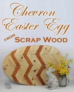 Scrap Wood Chevron Easter Egg.. easy to make with nothing more than a miter and jig saw.