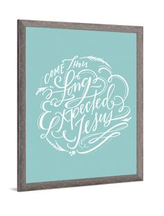 Christmas Art - Come Thou Long Expected Jesus canvas art by Lindsay Letters.