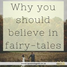 Why you should believe in fairy-tales? What God taught me about fairy-tales and His pursuit of my heart. Other Woman, Inspire Others, Stand Up, My Heart, Fairy Tales, Believe, Queen, Teaching, God