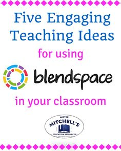TES.com's Blendspace is intriguing, free educational technology, which allows educators to create digital learning spaces that are easy to edit, remix, and share. Learn 5 ways to use it in your classroom today.