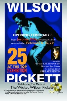 "In tribute to Black History Month, the Norcross Arts Center will host an exhibit titled ""Wilson Pickett: 25 at the Top"". A major figure in the development of American soul music, Pickett recorded over 50 songs that made the US R"