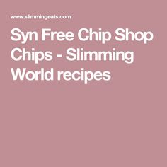 Stay on plan with my method for the PERFECT Syn Free Chip Shop Chips you can make at home, simple seasoned with salt and vinegar. Slimming World Dinners, Slimming Eats, Slimming World Recipes, Curry Recipes, Diet Recipes, Cooking Recipes, Diet Meals, Recipies, Syn Free Food