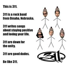 311 Music Pics, Music Tv, Music Bands, 311 Songs, Great Bands, Cool Bands, 311 Lyrics, Love Your Life