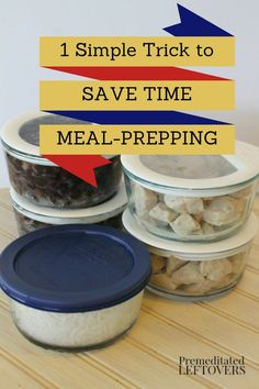 Save time with meal prepping by batch cooking meats, beans, and rice and storing it in usable portions.