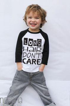 Long Hair Don't Care Toddler Raglan Shirt This shirt is White with Black 3/4 length Sleeves. It is Unisex and SO CUTE on either a Boy or a Girl! Available in 2T, 4T and 5/6 Care Instruction. Machine w