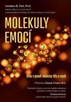 Kniha: Molekuly emocí (Candace B. Pert) [CZ](Candace B. Pho, Books To Read, Reading, Psychology Programs, Reading Books