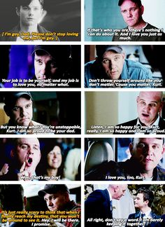"""KURT and Burt = always touching scenes """"Your job is to be yourself and my job is to love you no matter what"""""""