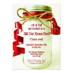 Shop Country Mason Jar Christmas Party Invitations created by UniqueChristmasGifts. Christmas Dinner Invitation, Christmas Party Invitations, Xmas Party, Holiday Parties, Country Christmas, Christmas Holidays, Christmas Ideas, Holiday Ideas, Tacky Christmas