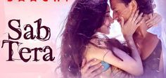 SAB TERA LYRICS Video Song – Baaghi Armaan Malik, Shraddha Kapoor - lyrics Stuff