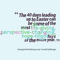 Lent 2014: The 40-Day Bible Reading Challenge Read 7 chapters a day to read the whole New Testament during Lent.