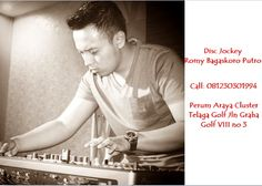 DJ, Disc Jockey, DJ Terlaris,DJ remix, DJ Indonesia, DJ Pria, Pemain DJ Terkenal, Top DJ Indonesia, DJ Terbaru Youtube, Music DJ  Disc Jockey Romy Bagaskoro Putro Cp: 081230301994 Perum Araya Cluster Telaga Golf Jln Graha Golf VIII no 3