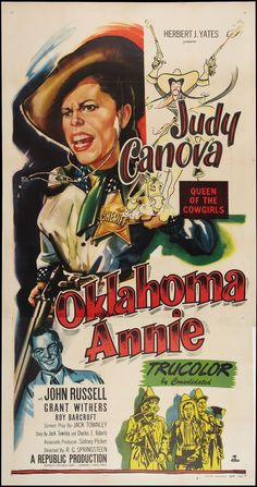 Oklahoma Annie Stars: Judy Canova, John Russell, Grant Withers, Roy Barcroft, Denver Pyle ~ Director: R. Denver Pyle, Republic Pictures, John Russell, Outlaw Country, Supporting Actor, Internet Movies, Stand By You, Film Posters, Musical