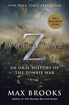 "Teen Review: ""World War Z: An Oral History of the Zombie War"" by Max Brooks"