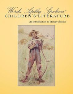 Words Aptly Spoken® Children's Literature, 2nd ed – Classical Conversations Bookstore