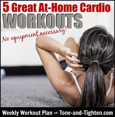 5 amazing at-home cardio workouts with no equipment required! #workout #workoutplan from Tone-and-Tighten.com