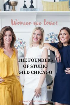Love interior design? Want the inside scoop from some of Chicago's best? Learn how the co-founders of the interior design firm, Studio Gild, have been making Chicago beautiful since 2014. Chicago | Interior Design | Women | Design