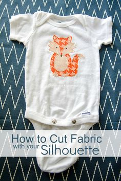Craftaholics Anonymous® | How to cut Fabric with Silhouette: Fox Onesie